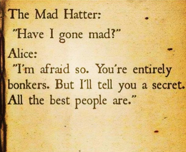 Mad Hatter Quotes Interesting Alice In Wonderland Quote Between Alice And The Mad Hatter Awesome