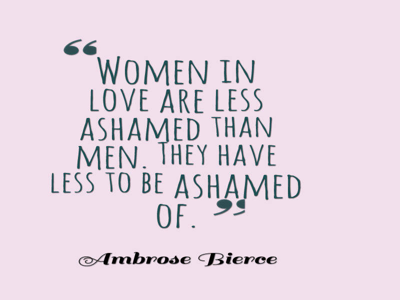 Women In Love Are Less Ashamed Than Men They Have Less To Be Ashamed Of