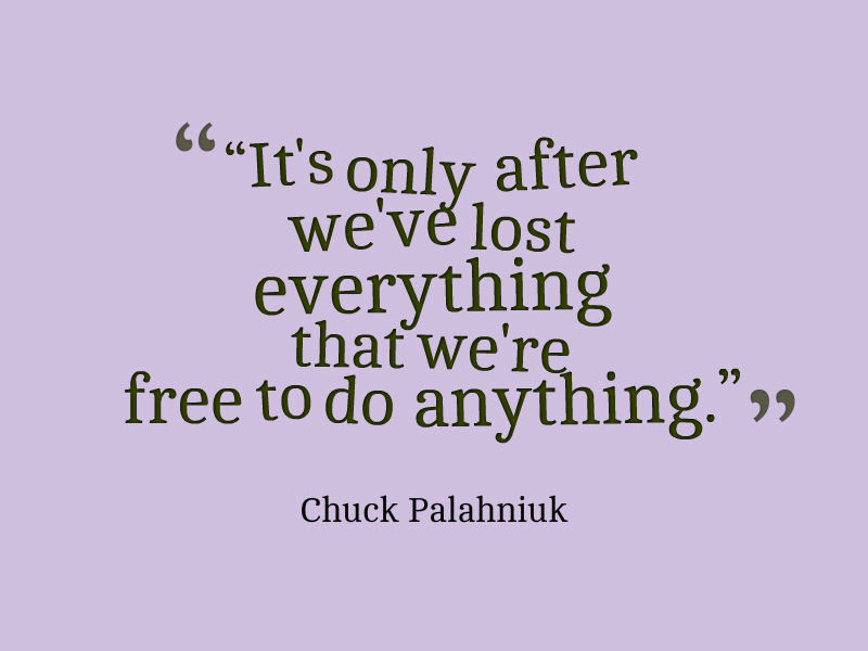 Post Navigation. Published InChuck Palahniuk Quote About Freedom