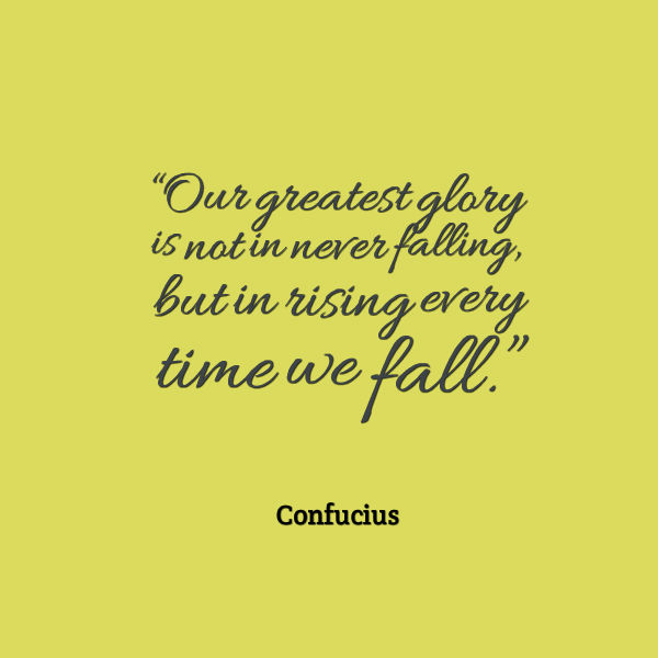 Confucius Quote About Falling Down Awesome Quotes About Life