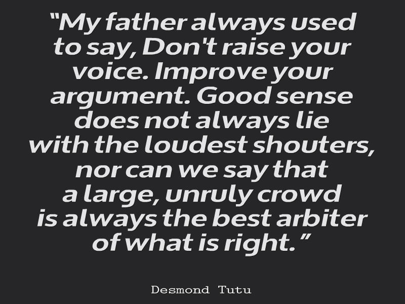 Desmond Tutu Quote About Raising Your Voice - Awesome ...