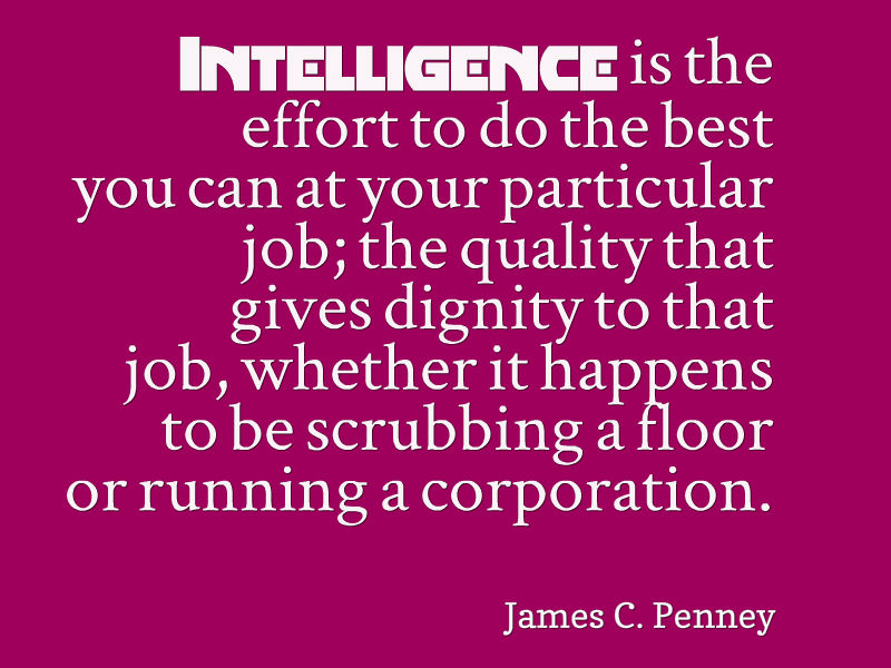 Post Navigation. Published InJames C Penney Quote About Intelligence