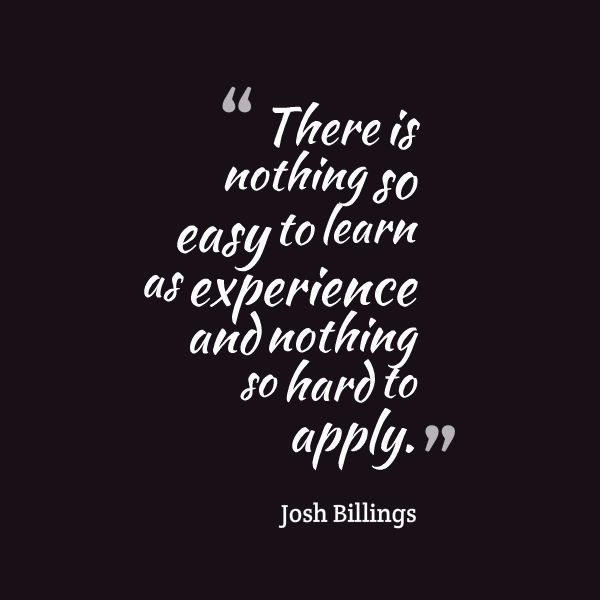 josh billings quote about experience awesome quotes about life