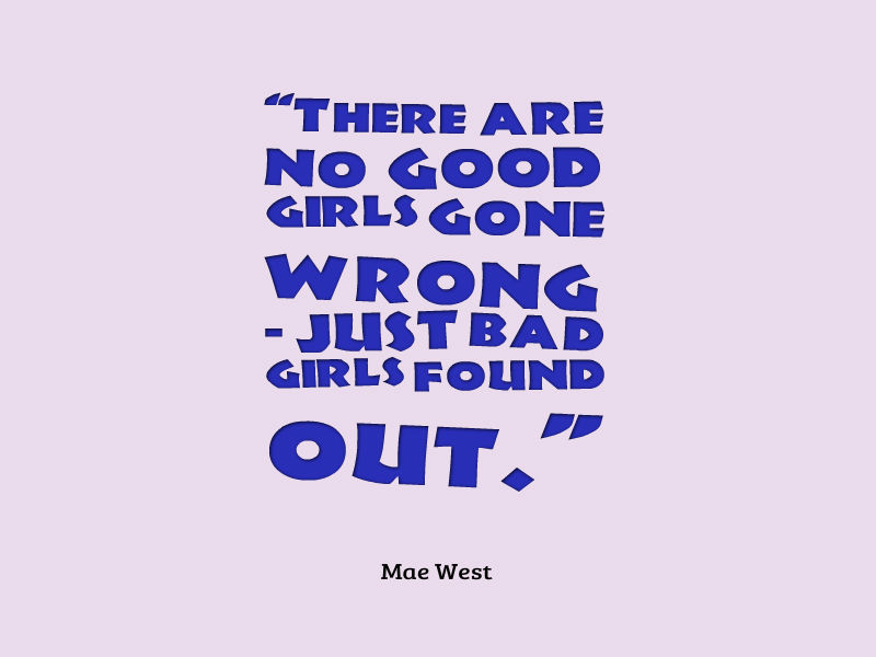 Mae West Quote About Girls - Awesome Quotes About Life