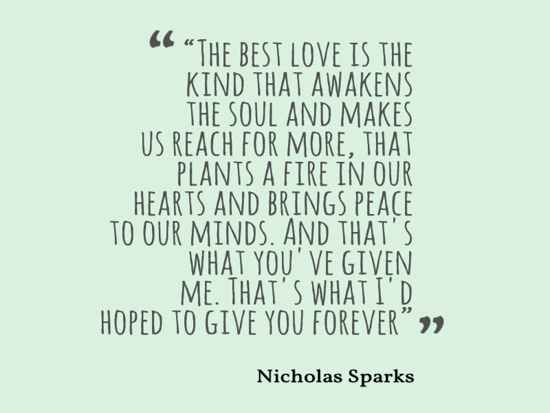 Nicholas Sparks Quote About Love