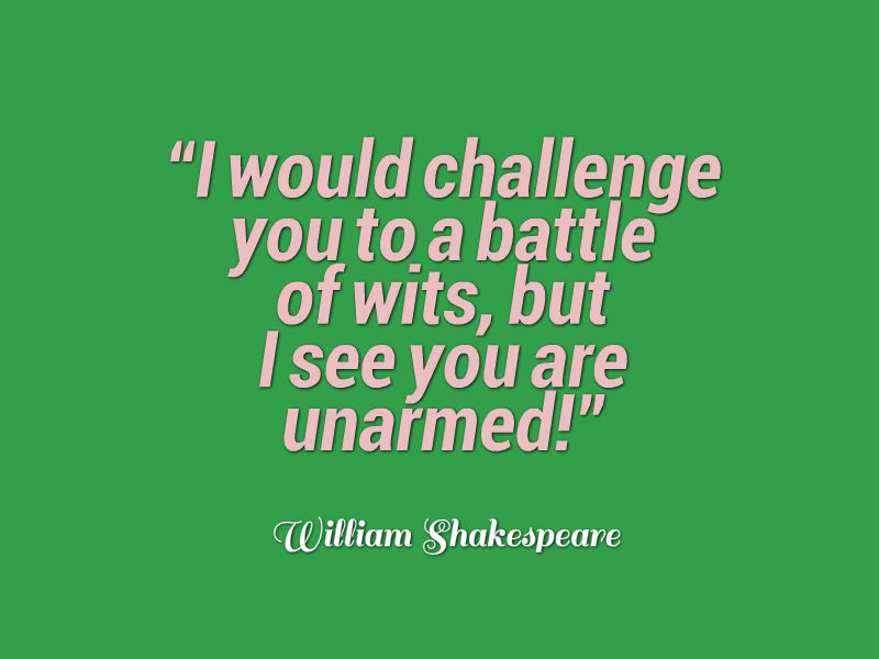 William Shakespeare Quote About Wits Awesome Quotes
