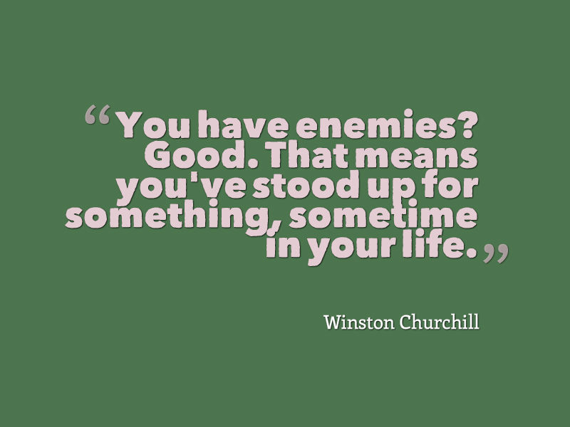 Winston Churchill Quote About Enemies - Awesome Quotes About ...