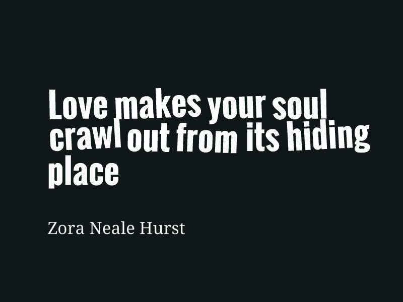 Zora Neale Hurst Quote About Love