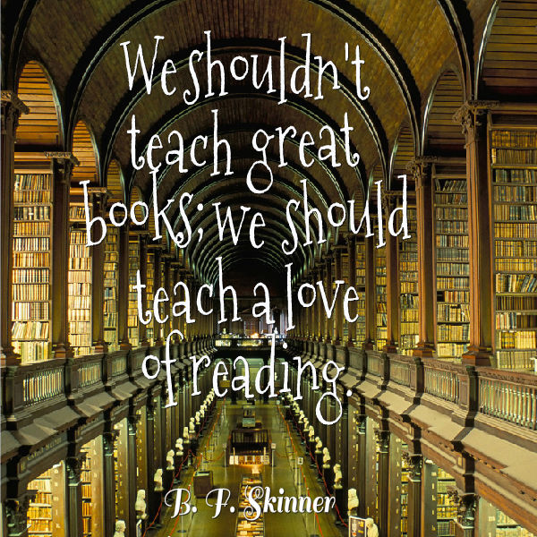 Bf Skinner Quotes: B. F. Skinner Quote About Books And Reading
