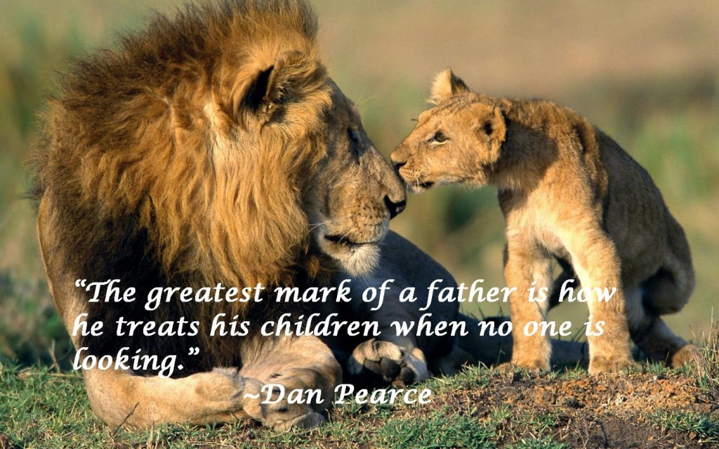 Dan Pearce Quote About Fatherhood Awesome Quotes About Life Fascinating Fatherhood Quotes