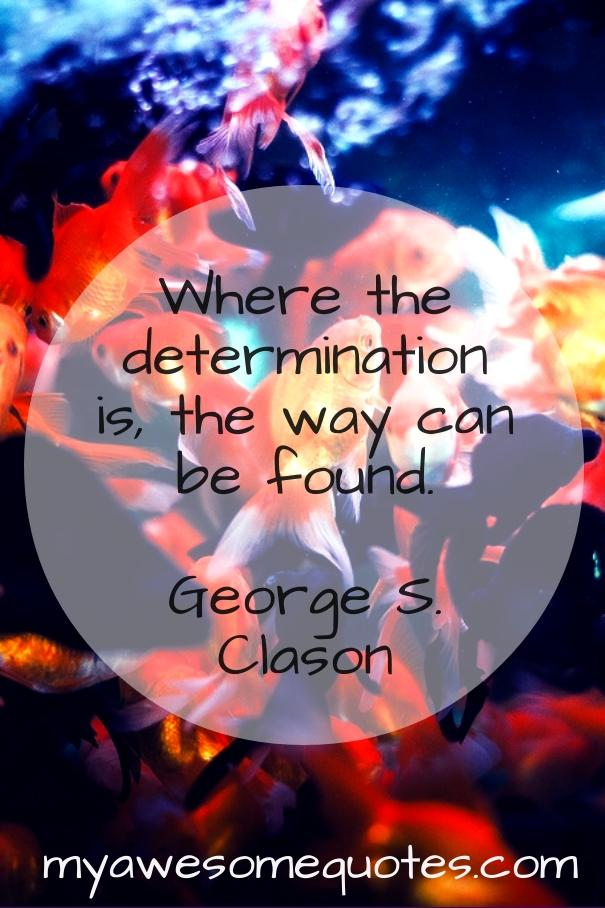 Where determination is, the way can be found