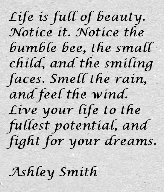 Ashley Smith Quote About Life And Beauty