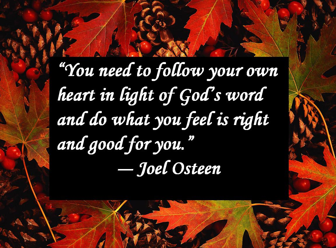 You need to follow your own heart in light of God's Word and do what you feel is right and good for you.