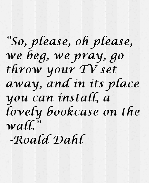 Roald Dahl Quotes Magnificent Roald Dahl Quote About Books Awesome Quotes About Life