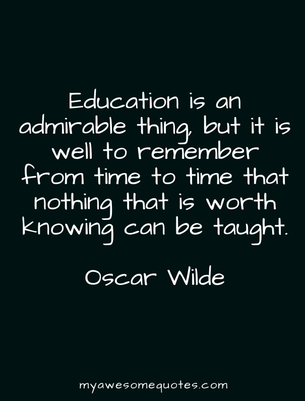 Exceptional Post Navigation. Published InOscar Wilde Quote About Education