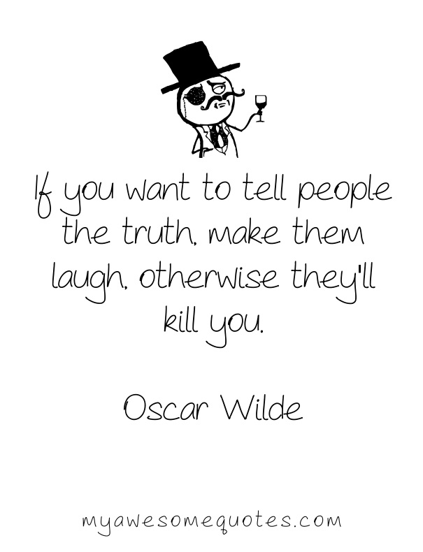 Oscar Wilde Quote About The Truth