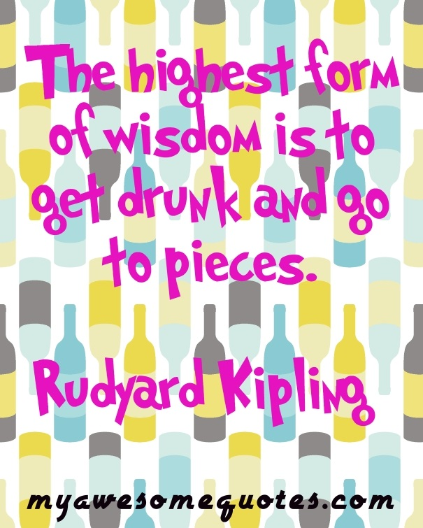Quotes About Alcohol - Awesome Quotes About Life