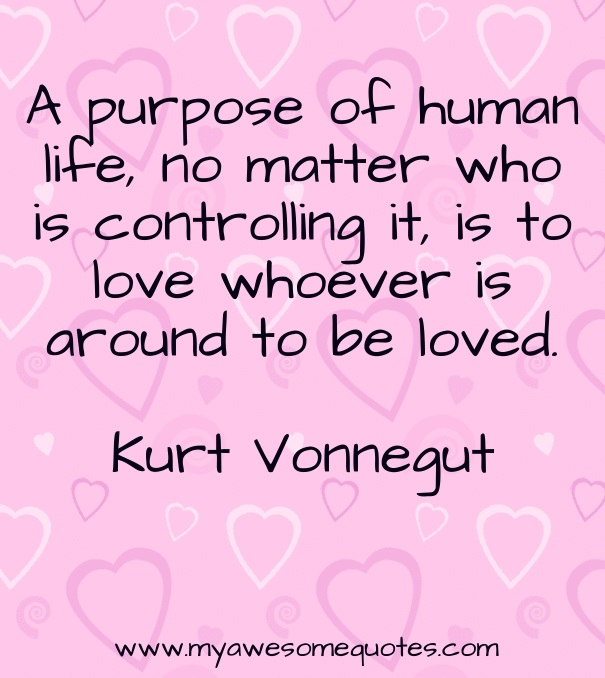 Quotes About Love Kurt Vonnegut : Kurt Vonnegut Quote About Love - Awesome Quotes About Life