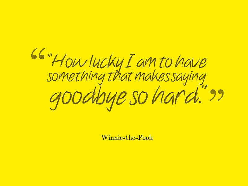 Aa Milne Quotes AA Milne Quote About Saying Goodbye   Awesome Quotes About Life Aa Milne Quotes