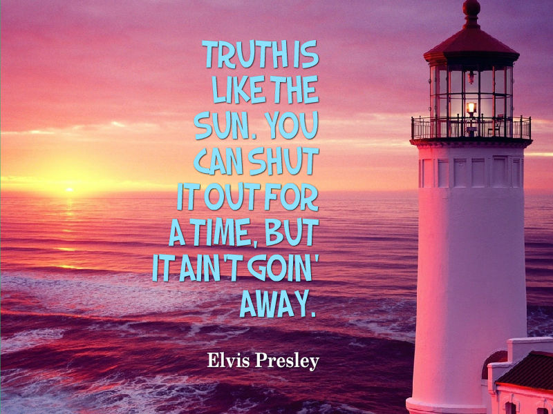 Quotes About Truth Awesome Quotes About Life