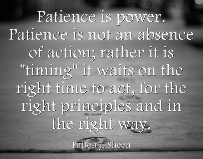 Quotes About Patience Awesome Quotes About Life